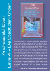 Andreas Schlüter: Level 4 - Die Stadt der Kinder